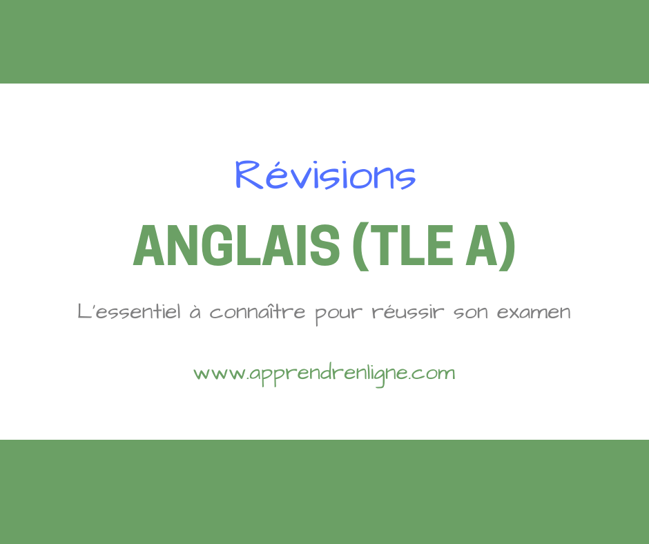 ANGLAIS TLE A Apprendre en ligne